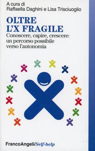 Oltre l'X Fragile