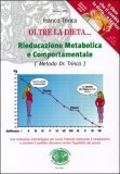 Oltre la Dieta - Rieducazione Metabolica e Comportamentale
