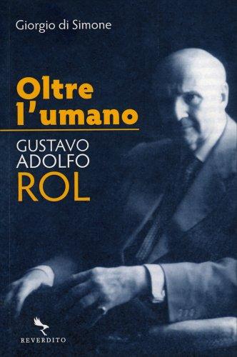 Oltre l'Umano - Gustavo Adolfo Rol