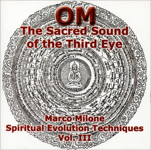 OM - The Sacred Sound of the Third Eye - Volume III