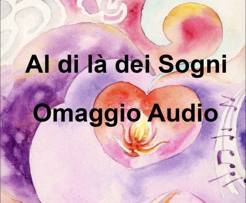 Al di là dei Sogni - Omaggio Audio Mp3