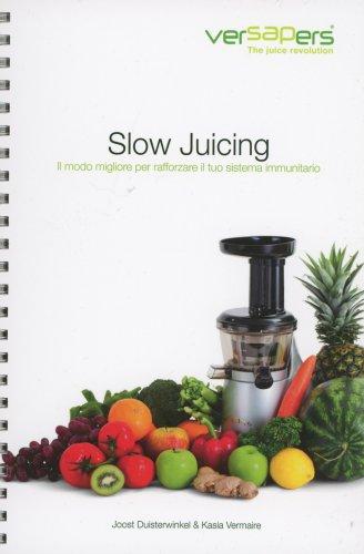 Ricettario Slow Juicing