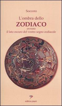 L'ombra dello zodiaco
