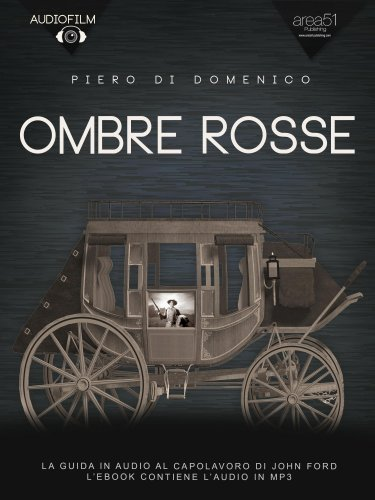 Ombre Rosse. Audiofilm (eBook)
