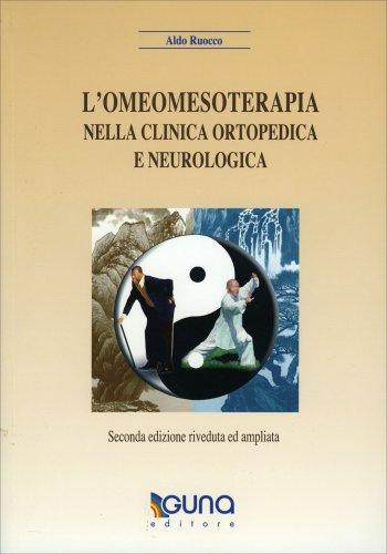 L'Omeomesoterapia nella Clinica Ortopedica e Neurologica