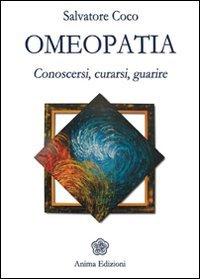 Omeopatia - Conoscersi Curarsi Guarire