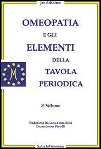 Omeopatia e gli Elementi della Tavola Periodica - 2° Volume