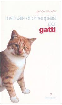 Manuale di Omeopatia per Gatti