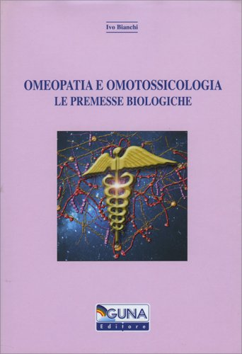 Copertina del libro: Omeopatia e Omotossicologia