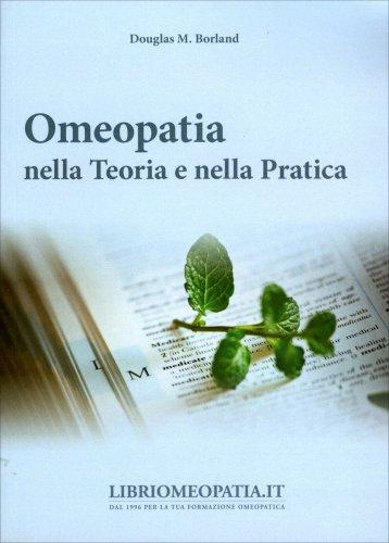 Omeopatia nella Teoria e nella Pratica
