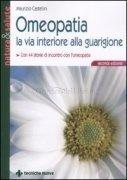 Omeopatia - La Via Interiore alla Guarigione