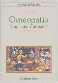 Omeopatia. Tradizione e attualità