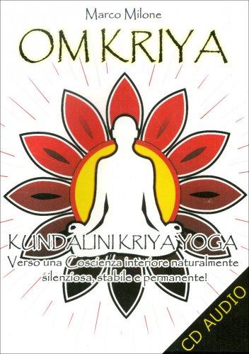 Om Kriya - Kundalini Kriya Yoga