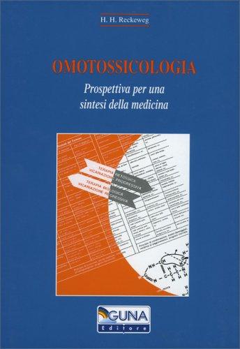 Copertina del libro: Omotossicologia - Prospettiva Per una Sintesi della Medicina