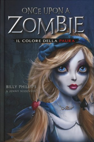 Il Colore della Paura - Once Upon a Zombie Vol. 1