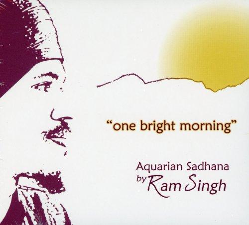 One Bright Morning - Aquarian Sadhana