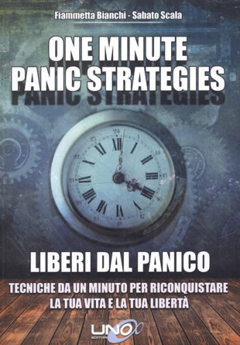 One Minute Panic Strategies - Liberi dal Panico