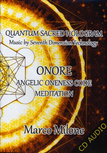 Onore - Angelic Oneness Code Meditation - CD Audio