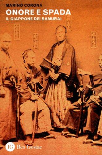 Onore e Spada - Il Giappone dei Samurai