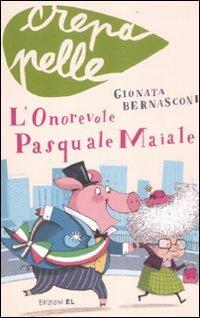 L'Onorevole Pasquale Maiale