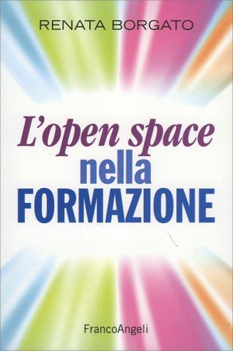 L'Open Space nella Formazione