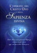 L'Operato del Cristo-Dio e della Sapienza Divina (Con DVD Incluso)