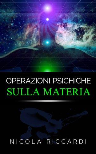 Operazioni Psichiche sulla Materia (eBook)