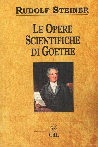 Le Opere Scientifiche di Goethe