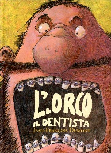 L'Orco e il Dentista