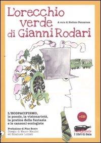L'Orecchio Verde di Gianni Rodari