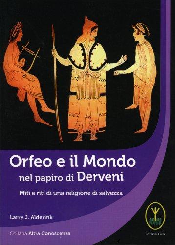 Orfeo e il Mondo nel Papiro di Derveni