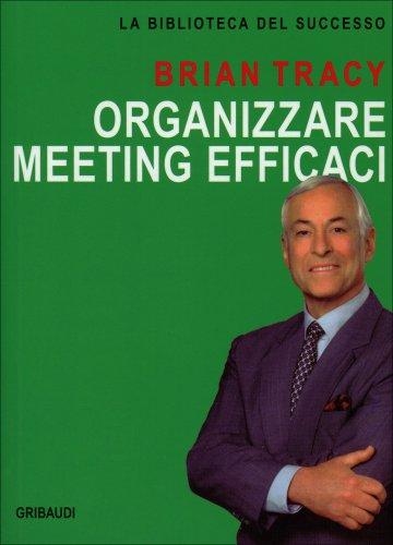 Organizzare Meeting Efficaci
