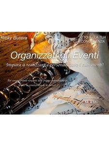 Organizzati gli Eventi - Atto 1 - La Tua Conoscenza (eBook)