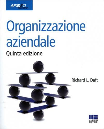 Organizzazione Aziendale - 5° Edizione