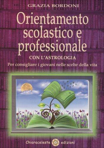 Orientamento Scolastico e Professionale con l'Astrologia