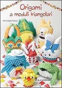 Origami a Moduli Triangolari