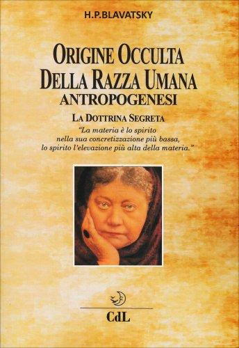 Origine Occulta della Razza Umana - Antropogenesi