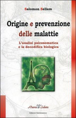 Origine e Prevenzione delle Malattie