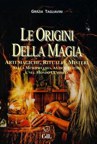 Le Origini della Magia