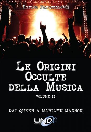 Le Origini Occulte della Musica - Volume 2