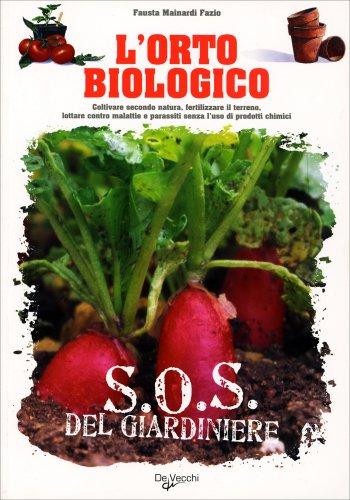 L'Orto Biologico - S.O.S. del Giardiniere