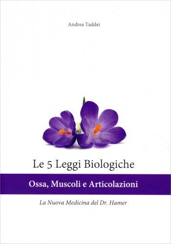 Le 5 Leggi Biologiche - Ossa, Muscoli e Articolazioni
