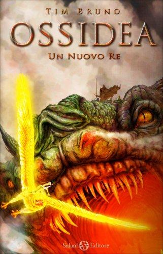 Ossidea Vol. 4 - Un Nuovo Re