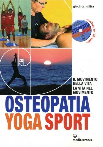 Osteopatia Yoga Sport - Con CD Audio incluso