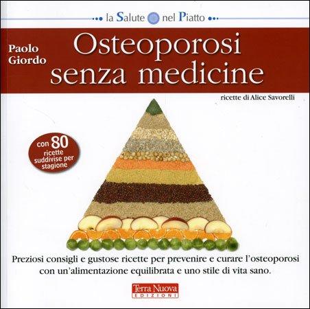 Osteoporosi Senza Medicine