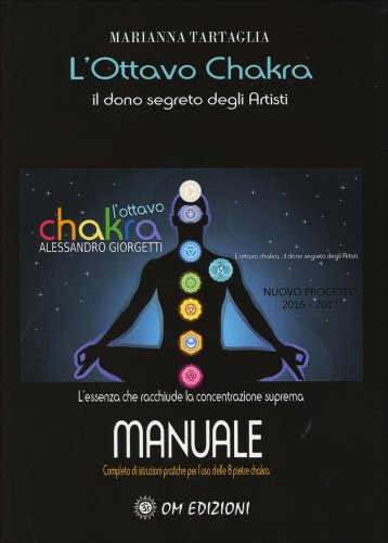 L'Ottavo Chakra - Il Dono Segreto degli Artisti