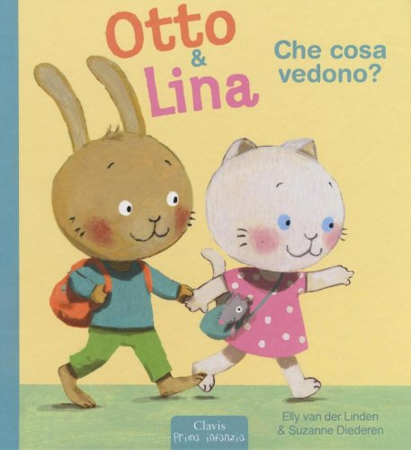 Otto & Lina - Che Cosa Vedono?