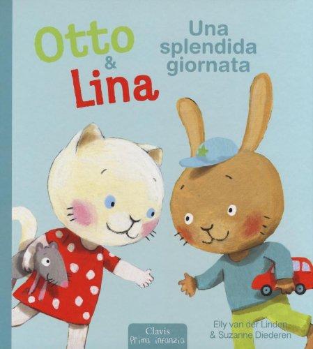 Otto & Lina  - Una Splendida Giornata