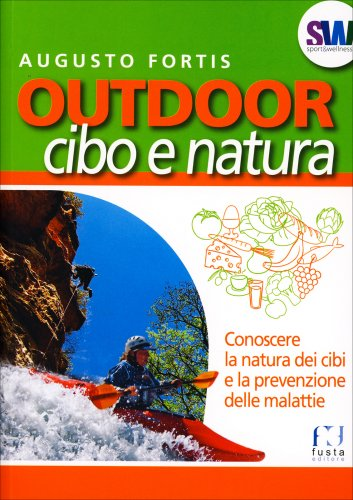 Outdoor - Cibo e Natura