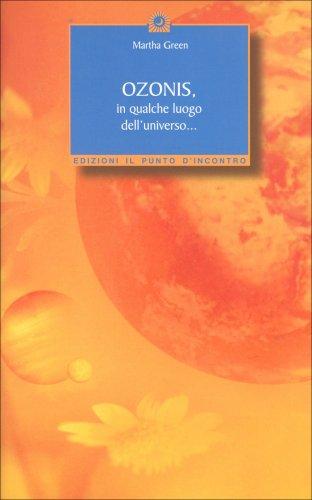 """Ozonis - Compagno in una vita """"parallela"""" su un altro pianeta"""